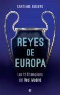 REYES DE EUROPA di SIGUERO, SANTIAGO