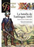 LA BATALLA DE TUTTLINGEN 1643 di ESTEBAN RIBAS, ALBERTO RAUL