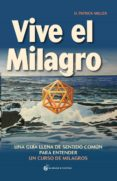 VIVE EL MILAGRO di MILLER, PATRICK