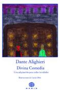 DIVINA COMEDIA: UNA ADAPTACION PARA TODAS LAS EDADES (2ª ED.) de ALIGHIERI, DANTE