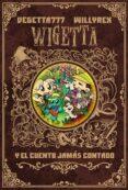 WIGETTA Y EL CUENTO JAMAS CONTADO di VEGETTA777