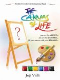 """The canvas of life (you are an artist... you are a painter.)"" - por Dr. joji valli PDF FB2"