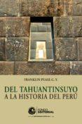Del tahuantinsuyo a la historia del perú - Descargar libros electrónicos gratis en italiano
