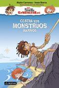 LOS SIETE CAVERNICOLAS 4: CONTRA LOS MONSTRUOS MARINOS de CARRANZA, MAITE  IBORRA, IRENE