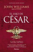 EL HIJO DE CESAR di WILLIAMS, JOHN