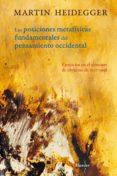 LAS POSICIONES METAFISICAS FUNDAMENTALES EN EL PENSAMIENTO OCCIDE NTAL di HEIDEGGER, MARTIN