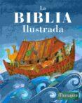 LA BIBLIA ILUSTRADA di VV.AA.