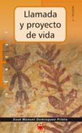 LLAMADA Y PROYECTO DE VIDA de DOMINGUEZ PRIETO, XOSE MANUEL