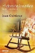 EL DON DE LOS AÑOS: SABER ENVEJECER di CHITTISTER, JOAN