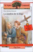 LA SOMBRA DE LA DAGA di MOLINA LLORENTE, PILAR