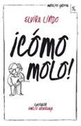 MANOLITO GAFOTAS 3: ¡COMO MOLO! de LINDO, ELVIRA