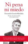 NI PENA NI MIEDO de GRANDE-MARLASKA GOMEZ, FERNANDO