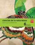 CIENCIAS DE LA NATURALEZA 6º EDUCACION PRIMARIA INTEGRADO SAVIA C ASTILLA LA MANCHA ED 2015 di VV.AA.
