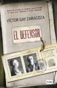 EL DEFENSOR di GAY ZARAGOZA, VICTOR