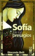 SOFIA DE LOS PRESAGIOS di BELLI, GIOCONDA