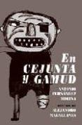 EN CEJUNTA Y GAMUD di FERNANDEZ MOLINA, ANTONIO