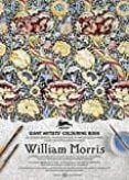WILLIAM MORRIS (GIANT ARTISTS COLOURING BOOK) (ED. BILINGÜE ESPAÑOL-INGLES) di VV.AA.