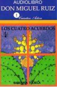 LOS CUATRO ACUERDOS (AUDIOLIBRO) di RUIZ, MIGUEL