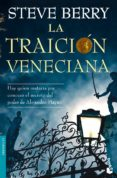 LA TRAICION VENECIANA (SERIE COTTON MALONE 3) de BERRY, STEVE