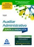 9788414202944 - Vv.aa.: Auxiliar Administrativo De La Junta De Andalucia: Test - Libro