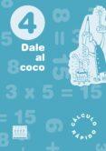 DALE AL COCO 4 PRIMARIA (NOVETAT 2013) di VV.AA
