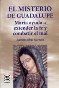 EL MISTERIO DE GUADALUPE di RIBAS NARVAEZ, RAMIRO