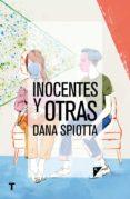 INOCENTES Y OTRAS di SPIOTTA, DANA