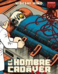 EL HOMBRE CADAVER (2ª ED.) di HINO, HIDESHI