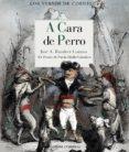 A CARA DE PERRO (XX PREMIO DE POESIA ELADIO CABAÑERO) di RAMIREZ LOZANO, JOSE A.
