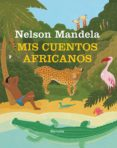 MIS CUENTOS AFRICANOS de MANDELA, NELSON