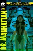 9788417176044 - Straczynski J. Michael: Antes De Watchmen: Dr. Manhattan (2ª Ed.) - Libro