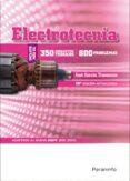ELECTROTECNIA: 350 CONCEPTOS TEORICOS Y 800 PROBLEMAS di GARCIA TRASANCOS, JOSE