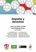 DEPORTE Y DERECHOS di PEREZ TRIVIÑO, JOSE LUIS