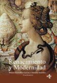 RENACIMIENTO Y MODERNIDAD di VV.AA.