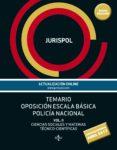 9788430972944 - Jurispol: Temario Oposicion Escala Basica Policia Nacional (vol. Ii): Ciencias S - Libro