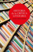 HISTORIA DE LA CRITICA LITERARIA di VIÑAS PIQUER, DAVID