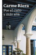 POR EL CIELO Y MAS ALLA de RIERA, CARME