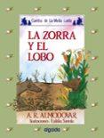 LA ZORRA Y EL LOBO (6ª ED.) di RODRIGUEZ ALMODOVAR, ANTONIO