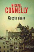 CUESTA ABAJO (SERIE HARRY BOSCH 15) de CONNELLY, MICHAEL