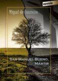 SAN MANUEL BUENO, MARTIR de UNAMUNO, MIGUEL DE