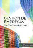 GESTION DE EMPRESAS di GARRIDO BUJ, SANTIAGO