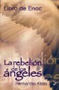 LIBRO DE ENOC: LA REBELION DE LOS ANGELES di KLEIN, FERNANDO