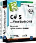 PACK 2 LBROS: C# 5 DESARROLLAR CON VISUAL STUDIO 2012 Y ASP NET 4 .5 EN C# CON VISUAL STUDIO 2012 di VV.AA