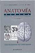 PACK ANATOMIA 1(INCLUYE: CABEZA Y CUELLO; TRONCO; MIEMBROS; SNC) di ROUVIERE, HENRY