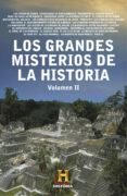 LOS GRANDES MISTERIOS DE LA HISTORIA. VOLUMEN II di VV.AA.