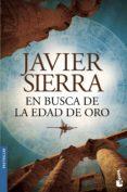 EN BUSCA DE LA EDAD DE ORO de SIERRA, JAVIER
