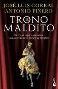 EL TRONO MALDITO de CORRAL, JOSE LUIS  PIÑERO, ANTONIO