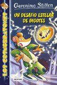 9788408171645 - Stilton Geronimo: Los Cosmorratones 10: Un Desafio Estelar De Bigotes - Libro