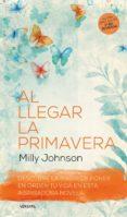 AL LLEGAR LA PRIMAVERA 2ª ED. di JOHNSON, MILLY