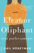 ELEANOR OLIPHANT di HONEYMAN, GAIL
